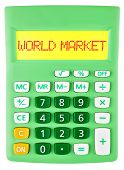 Calculator With World Market On Display Isolated