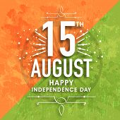 picture of indian independence day  - Greeting card design with stylish text 15th August on Ashoka Wheel and grungy national flag colors background for Indian Independence Day celebration - JPG
