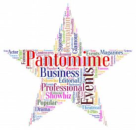 foto of pantomime  - Pantomime Star Showing Melodrama Word And Theater - JPG