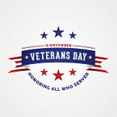 Celebration Veterans Day - Honoring All Who Served. Holiday Poster With American Flag Ribbon. Vector poster