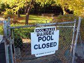 Danger, Pool Closed