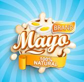 Natural And Fresh Mayonese Label Splash On Sunburst Background For Your Brand, Logo, Template, Label poster