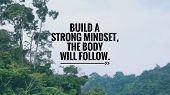 Motivational And Inspirational Quote - Build A Strong Mindset, The Body Will Follow. Blurred Vintage poster
