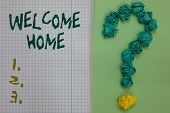 Text Sign Showing Welcome Home. Conceptual Photo Expression Greetings New Owners Domicile Doormat En poster