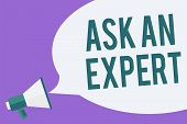 Writing Note Showing Ask An Expert. Business Photo Showcasing Superior Reliable Ace Virtuoso Curiosi poster