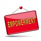 empowerment, raising consiousness for equal rights and opportunities increasing the spiritual, political, social, educational, gender, or economic strength individuals and communities raise awareness