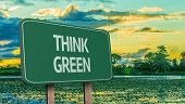 Amazing sign with the message - Think Green