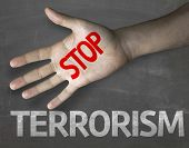 Creative composition with the message Stop Terrorism