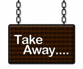 stock photo of food chain  - Take away text on a signboard hanged with chains - JPG