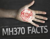 Educational and Creative composition with the message Stop MH370 Facts on the blackboard