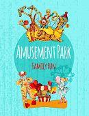 foto of amusement  - Amusement park circus festival family fun hand drawn poster vector illustration - JPG
