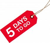 image of going out business sale  - a five days to go red sign - JPG