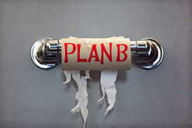 stock photo of adversity humor  - Empty roll of toilet paper with the phrase Plan B - JPG