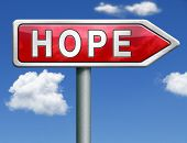stock photo of hope  - hope bright future hopeful optimism optimistic faith and confidence belief in future red road sign arrow with text and word concept - JPG