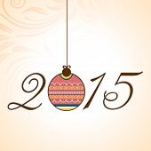 Stylish text 2015 with hanging X-mas ball on floral decorated background for New Year celebration.