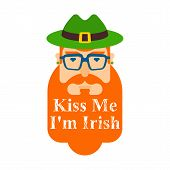 Kiss Me, Im Irish. Leprechaun Hipster Face. Hat And Beard. St.patricks Day. Irish Traditional Holida poster