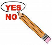Pencil Choosing Yes