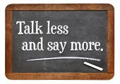 talk less and say more - l advice on a vintage slate blackboard