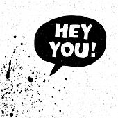 Hey You! Exclamation Words Vector Illustration. Raster version