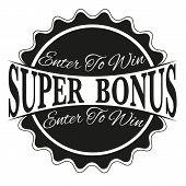 Enter To Win Super Bonus