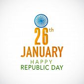 Indian Republic Day celebration poster, flyer or banner with Ashoka Wheel and text  26th January.
