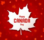 Celebrate The National Day Of Canada. White Canadian Maple Leaf With Lettering Happy Canada Day On R poster