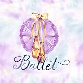 Ballet Dress And Slippers. Watercolor Hand Painted Illustration. Pointes And Tutu Isolated On White  poster