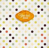 Vintage paper texture background with paper label. Polka dots
