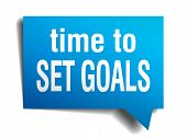 Time To Set Goals Blue 3D Realistic Paper Speech Bubble Isolated On White