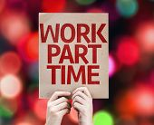 Work Part Time card with colorful background with defocused lights