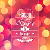 Valentine's Day Card Design On Vector Abstract Background With Blurred Defocused Colorful Bokeh Ligh