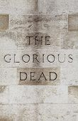 picture of glorious  - The Glorious Dead inscription on the Cenotaph War Memorial located on Whitehall in London - JPG