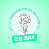 28 July  System Administrator  Day poster