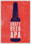Craft Beer Apa Typographical Vintage Style Grunge Poster Design. Retro Vector Illustration. poster