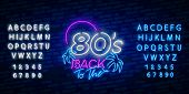 Back To The 80s Neon Sign Vector. 80 S Retro Style Design Template Neon Sign, Light Banner, Neon Sig poster
