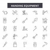 Handing Equipment Line Icons, Signs Set, Vector. Handing Equipment Outline Concept, Illustration: Eq poster