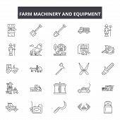 Farm Machinery And Equiment Line Icons, Signs Set, Vector. Farm Machinery And Equiment Outline Conce poster