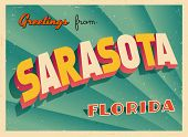 Vintage Touristic Greeting Card - Sarasota, Florida - Vector EPS10. Grunge effects can be easily removed for a brand new, clean sign.