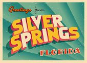 Vintage Touristic Greeting Card - Silver Springs, Florida - Vector EPS10. Grunge effects can be easi