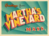 Vintage Touristic Greeting Card - Martha's Vineyard, Massachusetts - Vector EPS10. Grunge effects ca