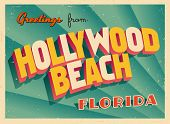 Vintage Touristic Greeting Card - Hollywood Beach, Florida - Vector EPS10. Grunge effects can be eas