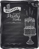 Chalk desserts party menu, chalkboard background.