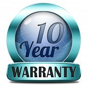 10 year warranty top quality product ten years assurance and replacement best top quality guarantee guaranteed commitment blue icon label or button