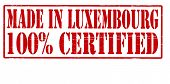 Made In Luxenbourg One Hundred Percent Certified