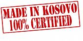 Made In Kosovo One Hundred Percent Certified