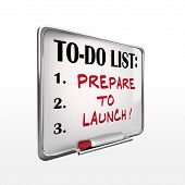 Prepare To Launch On To-do List Whiteboard