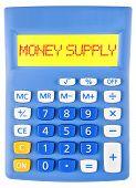 Calculator With Money Supply