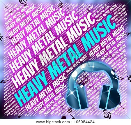 Heavy Metal Music Means Sound