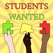 Writing Note Showing Students Wanted. Business Photo Showcasing List Of Things Wishes Or Dreams Youn poster