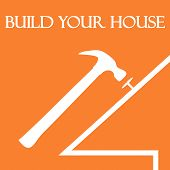 Build your house
